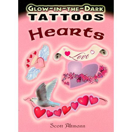 Glow-In-The-Dark Tattoos: Glow-In-The-Dark Tattoos: Hearts (Paperback) (Heart Attack Tattoos)