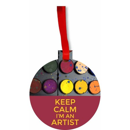Keep Calm I'm an Artist Flat Round Shaped Hardboard Hanging Christmas Holiday Tree Ornament Made in the U.S.A.