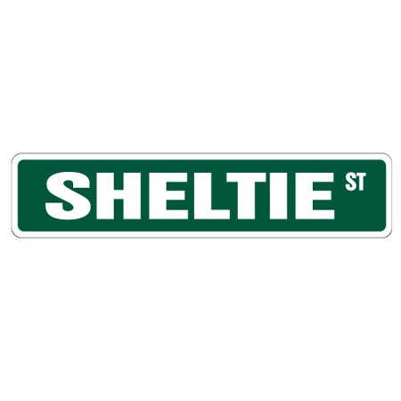 SHELTIE Street Sign dog lover great pet idea | Indoor/Outdoor |  24