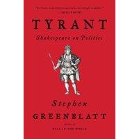 Tyrant: Shakespeare on Politics (Paperback)