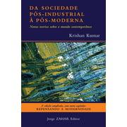Da sociedade ps-industrial  ps-moderna - eBook