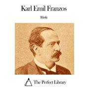 Works of Karl Emil Franzos - eBook