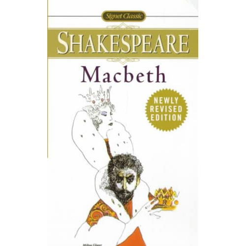 The Tragedy of Macbeth: With New and Updated Critical Essays and a Revised Bibliography