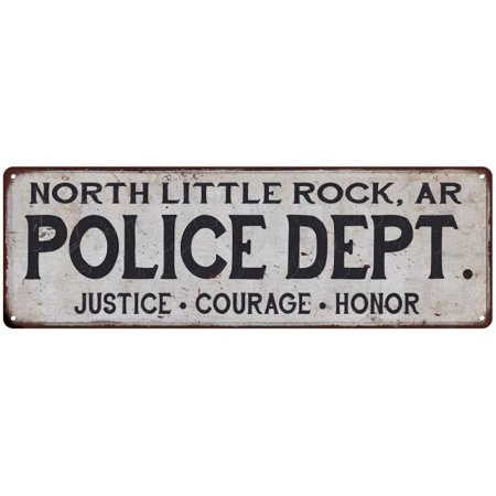 NORTH LITTLE ROCK, AR POLICE DEPT. Vintage Look Metal Sign Chic Decor 106180012530 (Party City North Little Rock Ar)