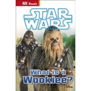 Star Wars What is a Wookiee? (DK Reads Beginning To Read) (Hardcover)
