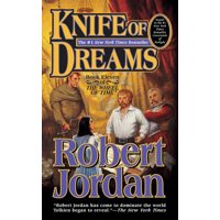 Knife of Dreams : Book Eleven of 'The Wheel of Time'