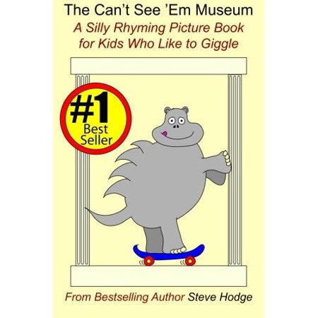 The Cant See Em Museum  A Silly Rhyming Picture Book For Kids Who Like To Giggle