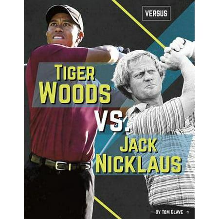 Tiger Woods vs. Jack Nicklaus (Eldrick Tiger Woods)