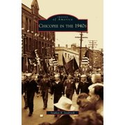 Chicopee in the 1940s (Hardcover)