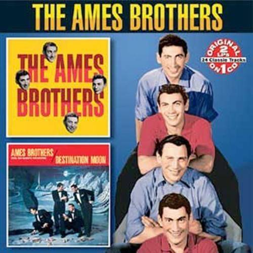 2 LPs on 1 CD: AMES BROTHERS (1956)/DESTINATION MOON (1957).