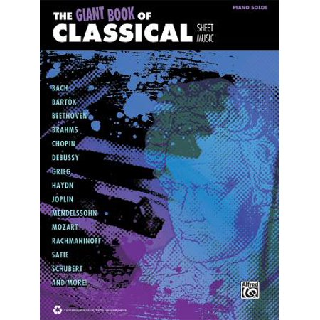 Giant Book of Sheet Music: The Giant Book of Classical Sheet Music (Paperback) (Creative Concepts Classical Sheet Music)