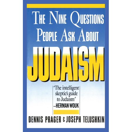 Nine Questions People Ask About Judaism (Questions To Ask A Cop About His Job)
