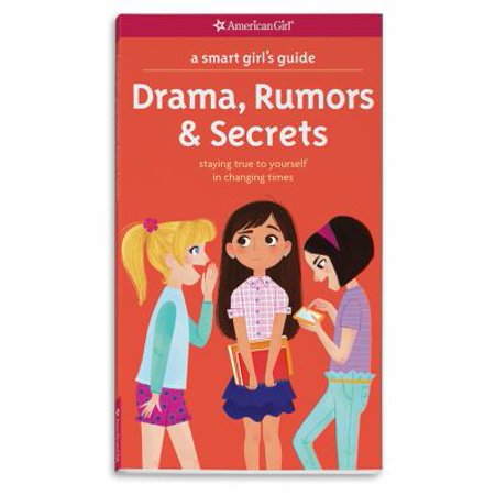 Drama  Rumors   Secrets  Staying True To Yourself In Changing Times