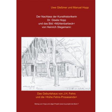 Der Nachlass der Kunsthistorikerin Dr. Gisela Hopp und das Bild >Mühlenbarbeck< von Heinrich Stegemannn - eBook