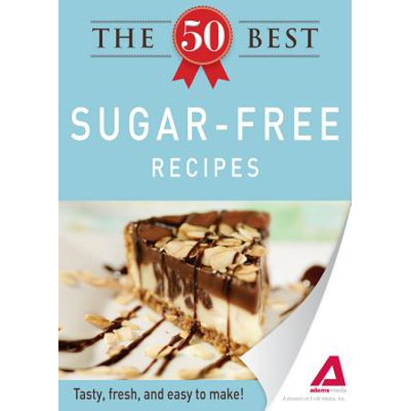 The 50 Best Sugar-Free Recipes - eBook (Best Applesauce Recipe No Sugar)