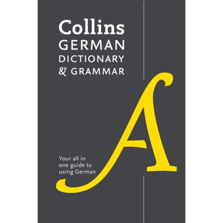 Collins German Dictionary And Grammar  112 000 Translations Plus Grammar Tips  Paperback