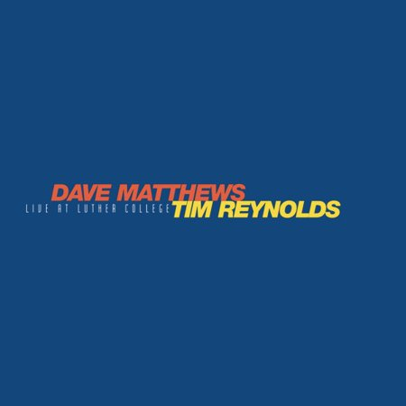LIVE AT LUTHER COLLEGE (Vinyl) (Dave Matthews And Tim Reynolds Jones Beach)