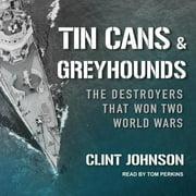 Tin Cans & Greyhounds