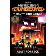 Minecraft Dungeons: The Rise of the Arch-Illager : An Official Minecraft Novel