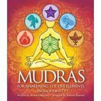 Mudras for Awakening the Five Elements (Other)