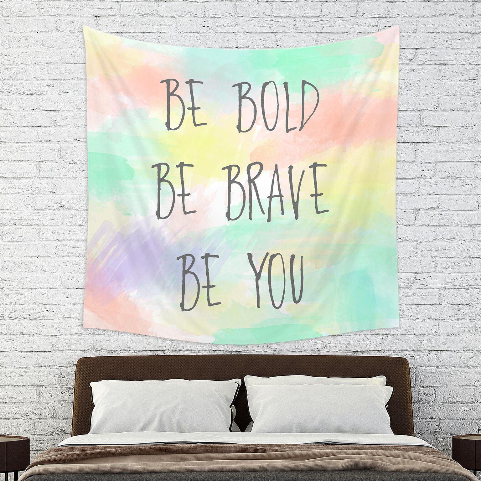 Mainstays Be Bold Wall Tapestry by Sam Hedaya