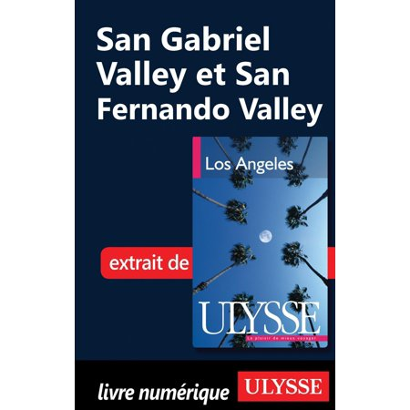 San Gabriel Valley et San Fernando Valley - eBook
