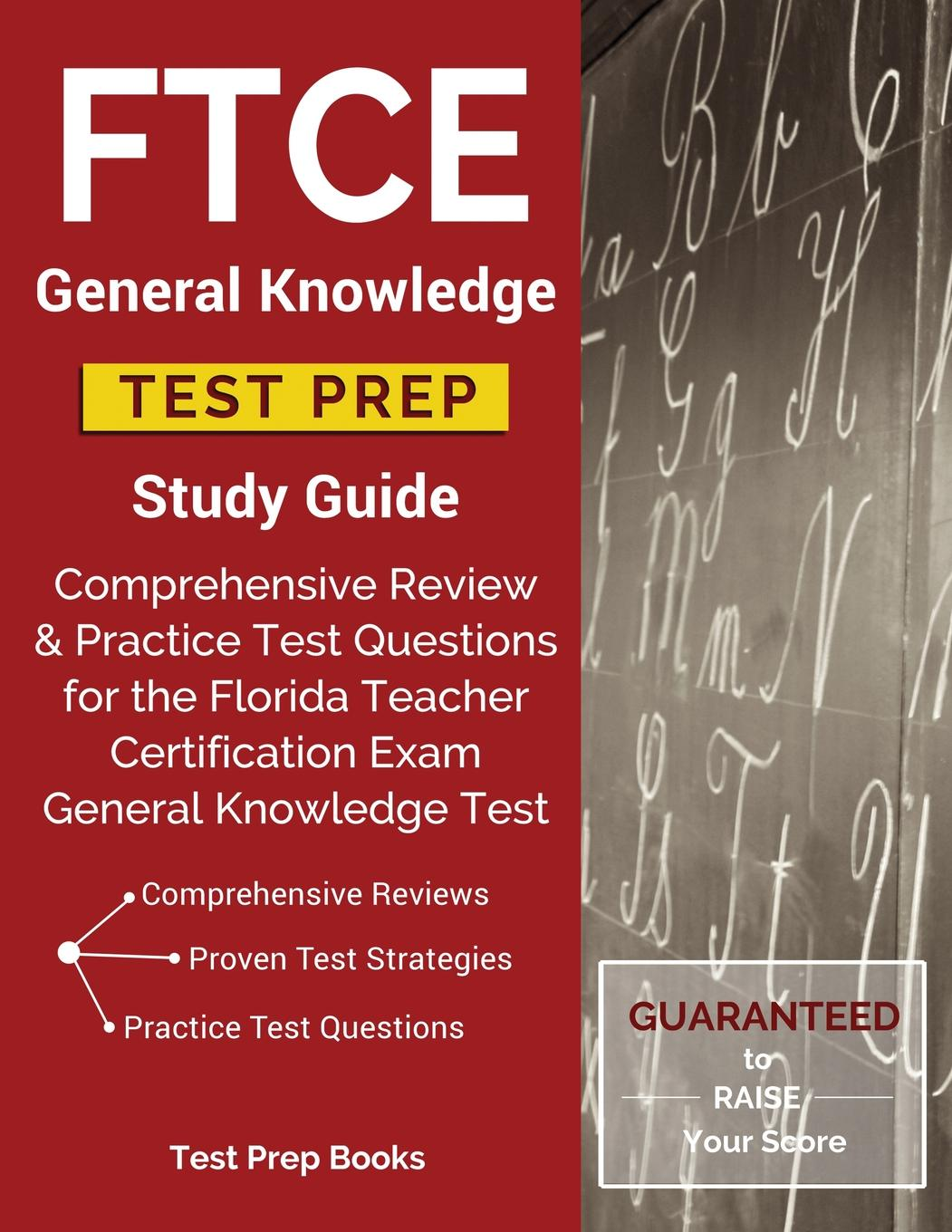 Ftce General Knowledge Test Prep Study Guide Comprehensive Review