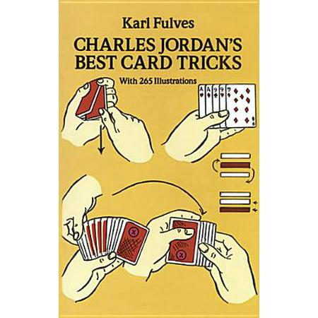 Charles Jordan's Best Card Tricks : With 265