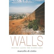 Walls: Travels Along the Barricades (Paperback)