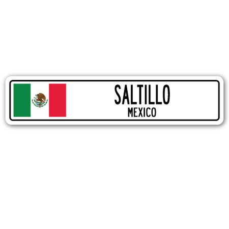 SALTILLO, MEXICO Street Sign Mexican flag city country road wall gift