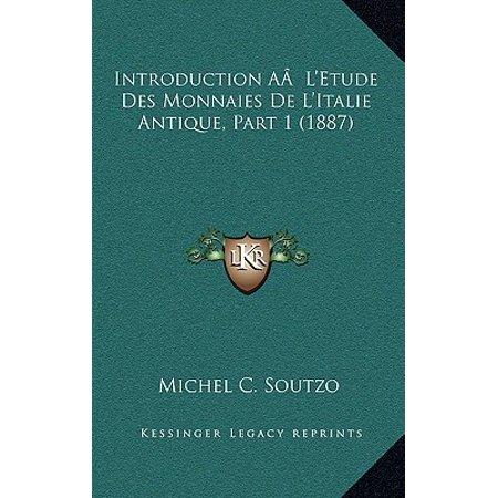 Introduction AA L'Etude Des Monnaies de L'Italie Antique, Part 1 (1887)