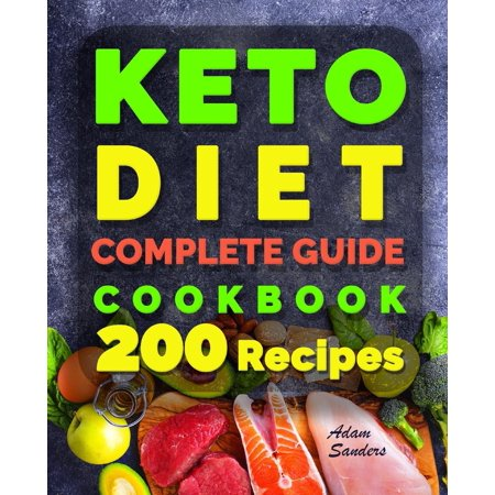Ketogenic Diet For Beginners : 14 Days For Weight Loss Challenge And Burn Fat Forever. Lose Up to 15 Pounds In 2 Weeks. Cookbook with 200 Low-Carb, Healthy and Easy to Make Keto Diet