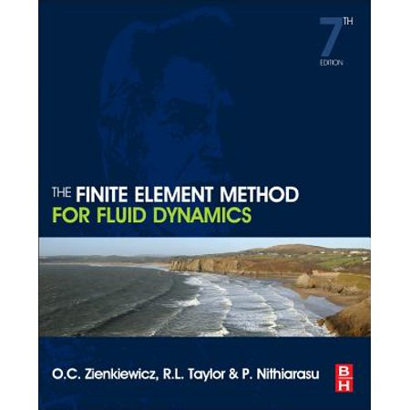 The Finite Element Method for Fluid Dynamics (The Finite Element Method For Fluid Dynamics)