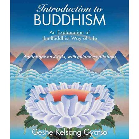 Introduction To Buddhism  An Explanation Of The Buddhist Way Of Life