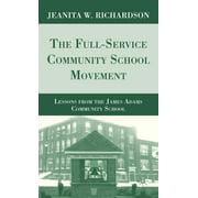 The Full-Service Community School Movement