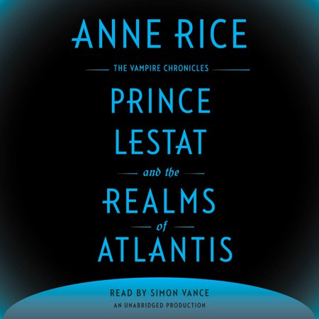 Prince Lestat and the Realms of Atlantis -