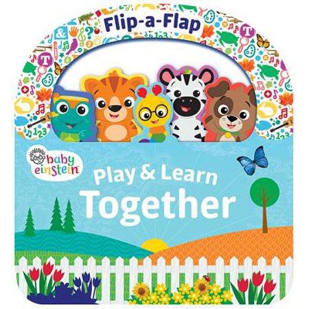 Baby Einstein Play & Learn Together: Flip a Flap Board Book (Board (The Family That Plays Together Stays Together Quote)