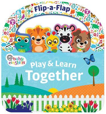 Baby Einstein Play & Learn Together: Flip a Flap Board Book (Board Book)