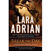 Midnight Breed: Break the Day: A Midnight Breed Novel (Paperback)