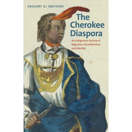 Lawrence Migration Series (The Cherokee Diaspora : An Indigenous History of Migration, Resettlement, and Identity )