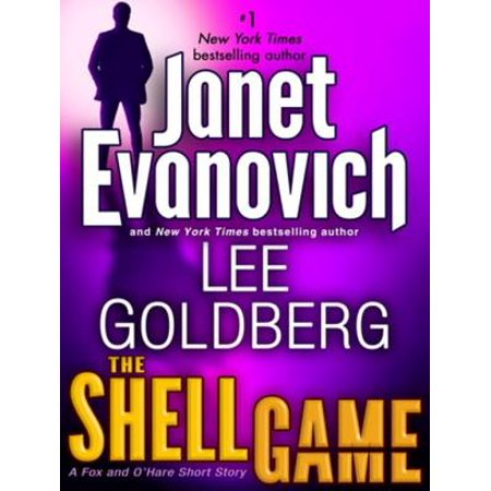 The Shell Game: A Fox and O'Hare Short Story -