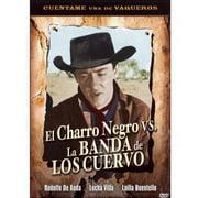 Charro Negro Vs. La Banda De Los Cuervo by KOCH INTERNATIONAL