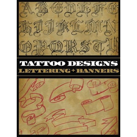 Tattoo Designs: Lettering & Banners - eBook