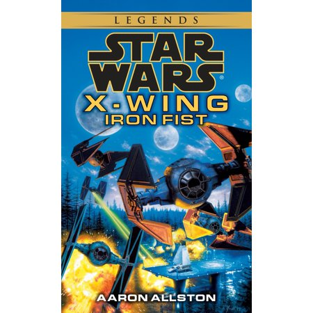 Iron Fist: Star Wars Legends (X-Wing) (Fist Of The North Star Manga Box Set)