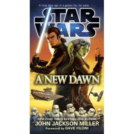A New Dawn: Star Wars - eBook (Dawn Of A New Day James Swearingen)