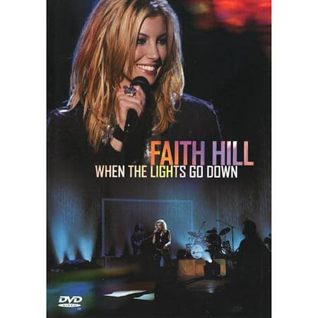 Faith Hill When The Lights Go Down