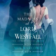 The Madness of Lord Westfall - Audiobook
