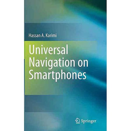 Universal Navigation on Smartphones