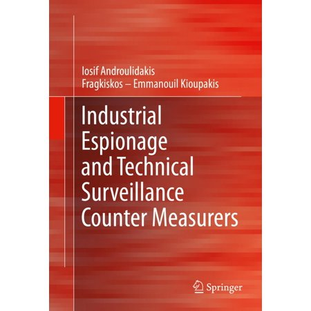Industrial Espionage and Technical Surveillance Counter Measurers - eBook