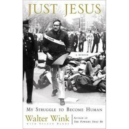 Just Jesus   My Struggle To Become Human